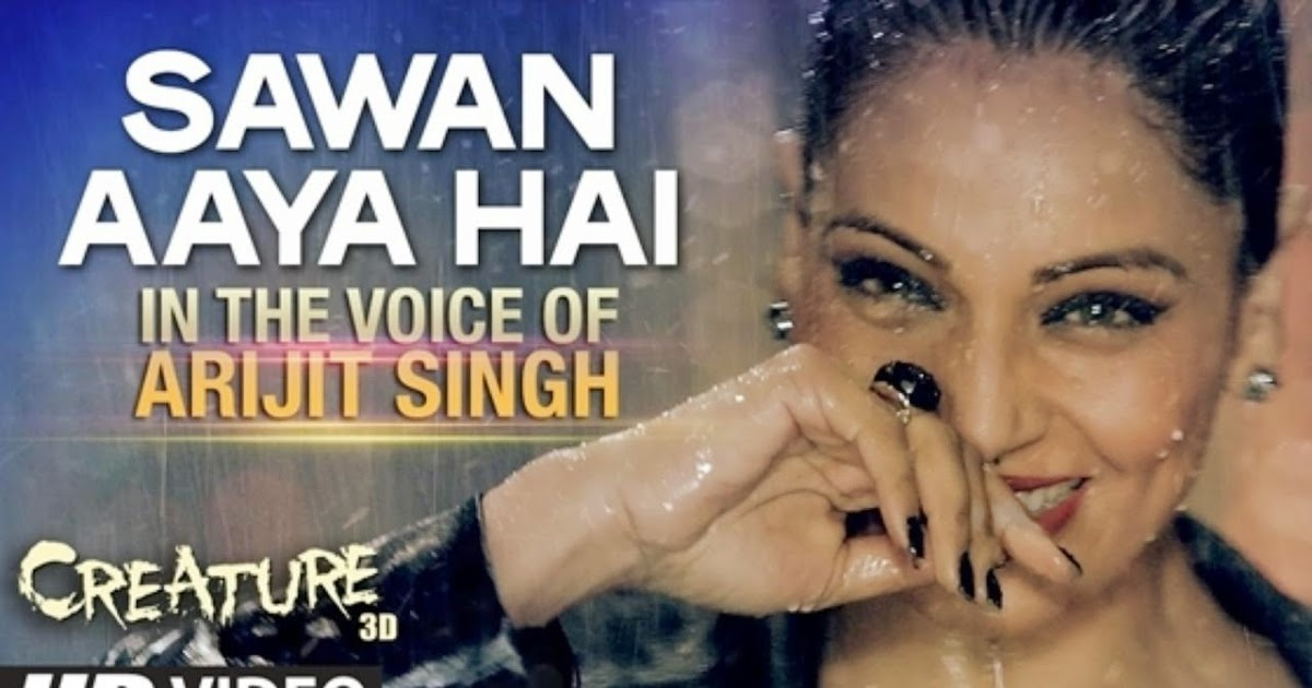 Sawan Aaya Hai - Arijit Singh | Shazam