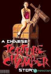 Mãn Thanh Thập Đại Khốc Hình - Chinese Torture Chamber Story