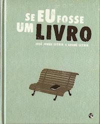 """LIVRO DO MÊS -""""Se eu fosse um Livro"""" de José Jorge Letria"""