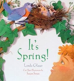 bookcover of IT'S SPRING by Linda Glaser