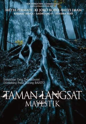 Film Horor Taman Langsat Mayestik 2014 - Indonesia Movie