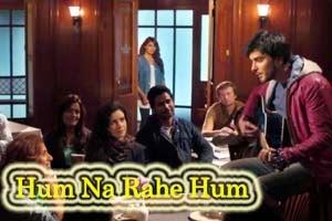 Hum Na Rahe Hum