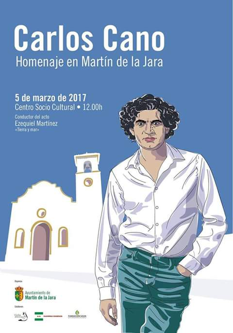HOMENAJE A CARLOS CANO  en  MARTÍN DE LA JARA. Domingo, 5 de Marzo, 12H.