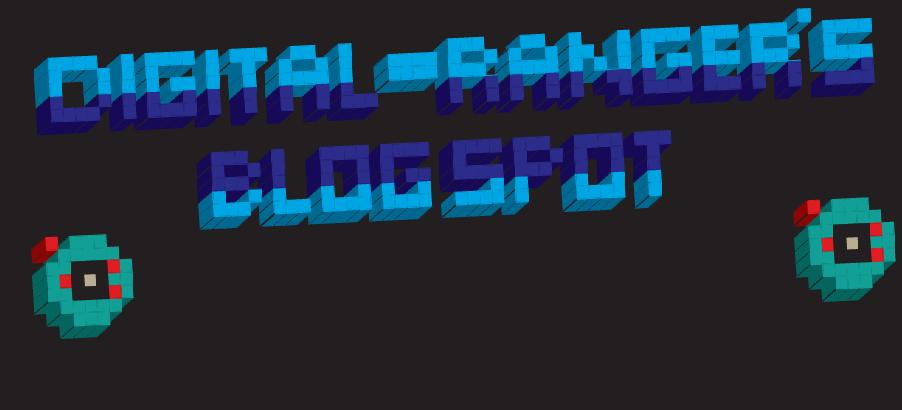 Digi-Ranger's Blog