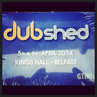 Knit And Stitch Show Kings Hall Belfast : NXLVLxJust Blaze Media : Dubshed Belfast 2014 Date Revealed!