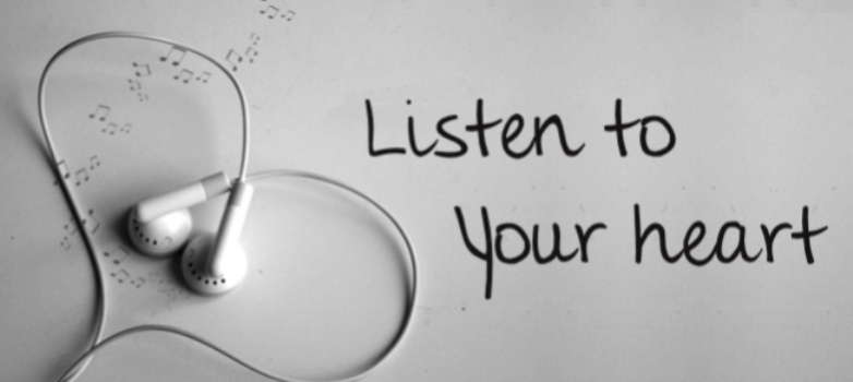 listen to your heart inspirational quote motivational