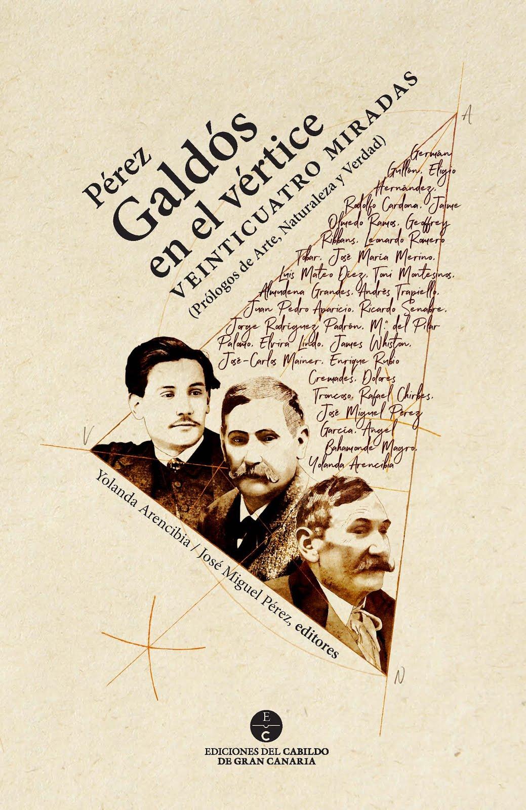 Con un prólogo mío a tres novelas galdosianas