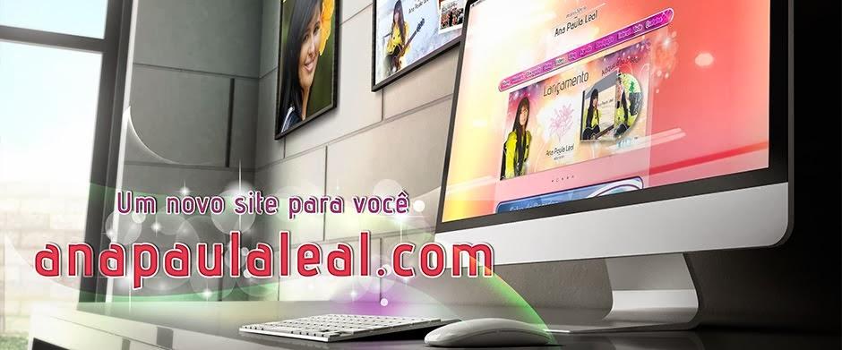 Novo site da cantora www.anapaulaleal.com