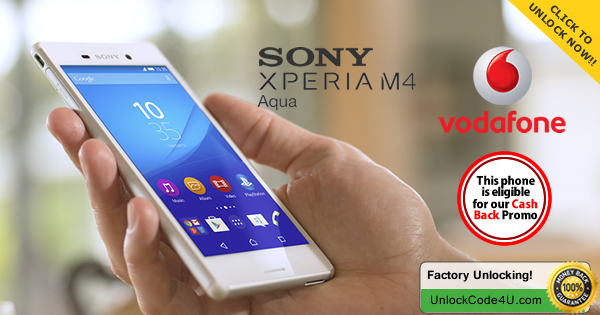Factory Unlock Code for Sony Xperia M4 Aqua from Vodafone