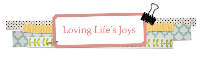 ...loving life's joys...