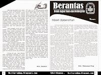 """""""BERANTAS"""" Berani Angkat Suara dan Berintegritas,Terbit setiap hari kamis"""