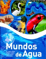"Blog Safari club, serie documental online ""Mundos de agua"", capítulo 1"