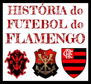 História do Futebol Rubro-Negro