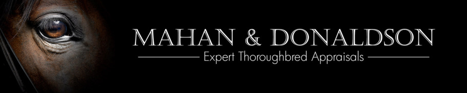 Mahan and Donaldson, LLC - Thoroughbred Appraisers