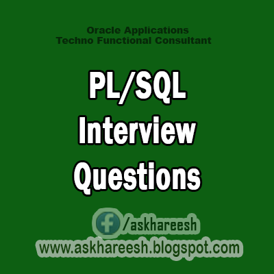 HCL PL/SQL Interview Questions, AskHAreesh.blogspot.com