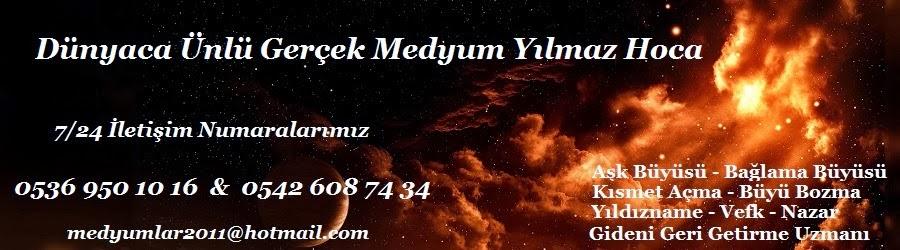 Medyum Sakarya Yılmaz Hoca 0536 950 1016 - Sakarya Medyumları Sitesi
