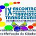 Confira:  9ª edição do Encontro Regional Sudeste de Travestis e Transexuais