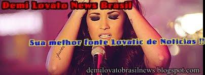Demi News Brasil || Sua Melhor Fonte Lovatic!