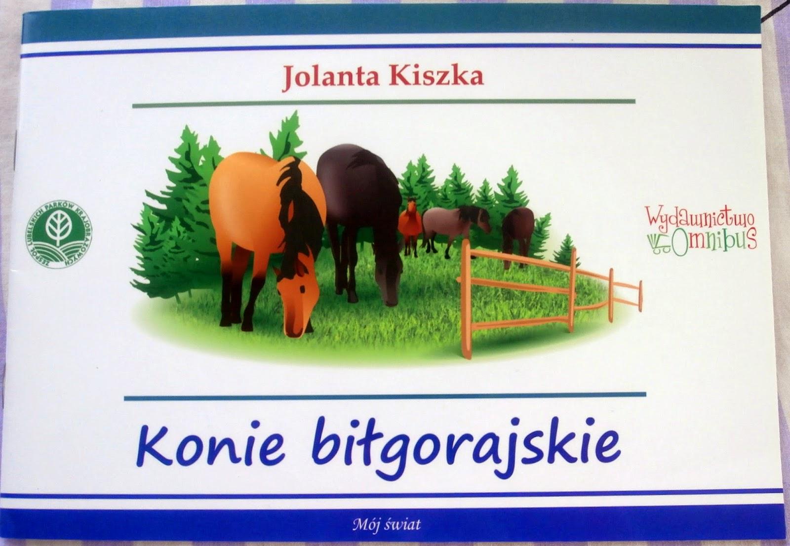 """Seria """"Mój świat"""" - Konie biłgorajskie."""
