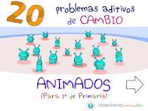 PROBLEMAS DE CAMBIO ADITIVO PARA 1º PRIMARIA.