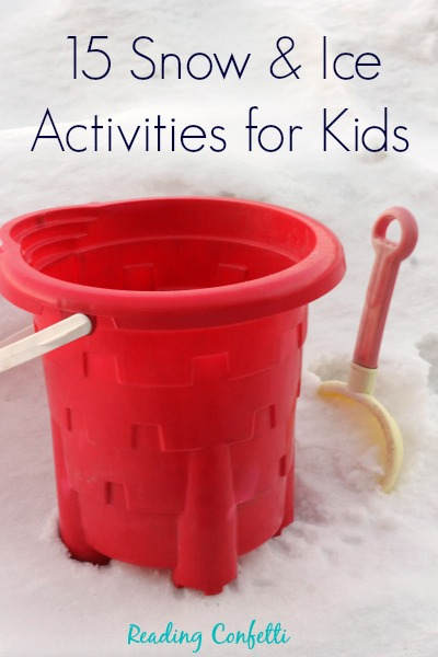 15 snow and ice activities for kids