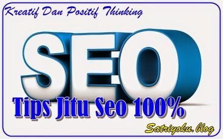 Tips Jitu Seo 100%
