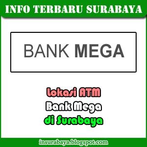 lokasi ATM bank Mega di Surabaya