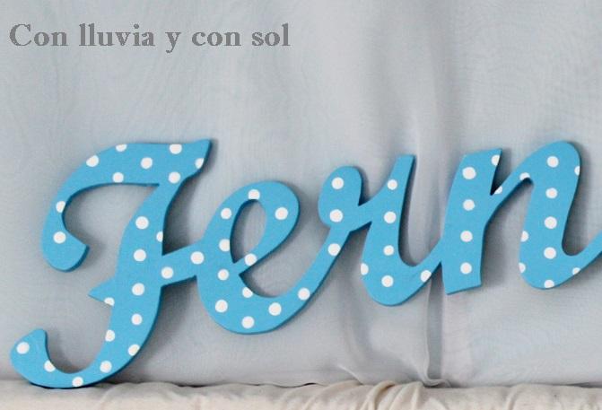 Con lluvia y con sol letras decorativas infantiles de madera - Ideas para decorar letras de madera ...