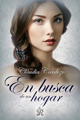 LIBRO - En busca de un hogar Claudia Cardozo (Romantic Ediciones - Junio 2015) NOVELA ROMANTICA | Edición ebook kindle Comprar en Amazon