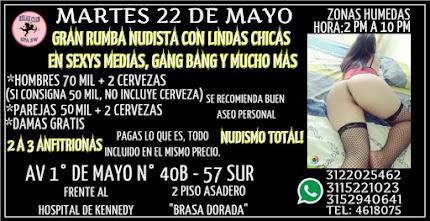 MARTES 22 DE MAYO DE 2 PM A 10 PM LINDAS TE ESPERAN EN KENNEDY GANG BANG