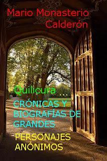 Crónicas de Quilicura, biografías