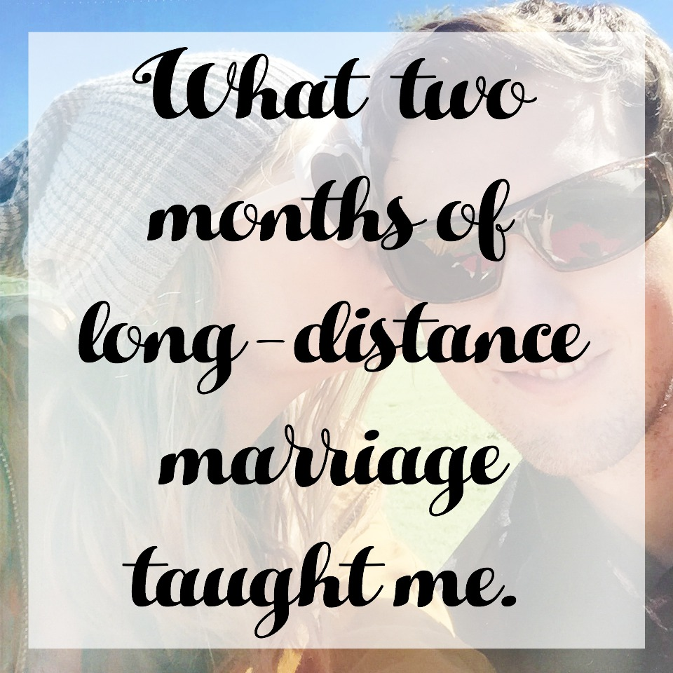 Dealing with long distance marriage