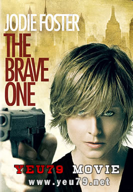 Trả Giá - The Brave One