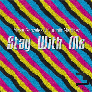 YA ALA VENTA ''STAY WITH ME'' BAJO EL SELLO DE [BLAZZ RECORDS]