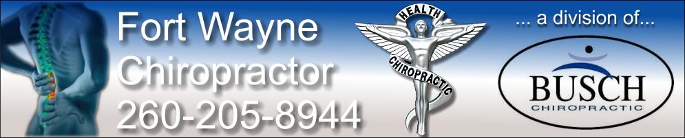 Fort Wayne Chiropractor 260-205-8944