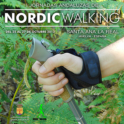 1ª JORNADAS ANDALUZAS DE NORDIC WALKING - SANTA ANA LA REAL