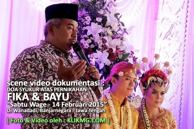 Pembacaan Doa Syukur pada Resepsi Pernikahan Bayu & Fika - Sabtu Wage, 14 Februari 2015 - Foto & Video oleh : Klikmg Video Shooting Purwokerto