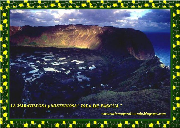 """LA MARAVILLOSA - MISTERIOSA - """" ISLA DE PASCUA """""""