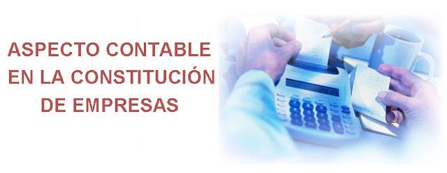 Aspecto contable-constitución de Empresas.