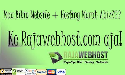 Mau Bikin Website Murah? RajaWebHost.Com saja