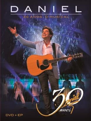 Download Daniel 30 Anos – O Musical (2014)