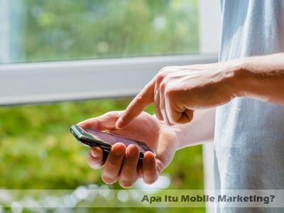 apa itu mobile marketing