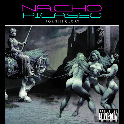 Nacho_Picasso-For_The_Glory-(Bootleg)-2011