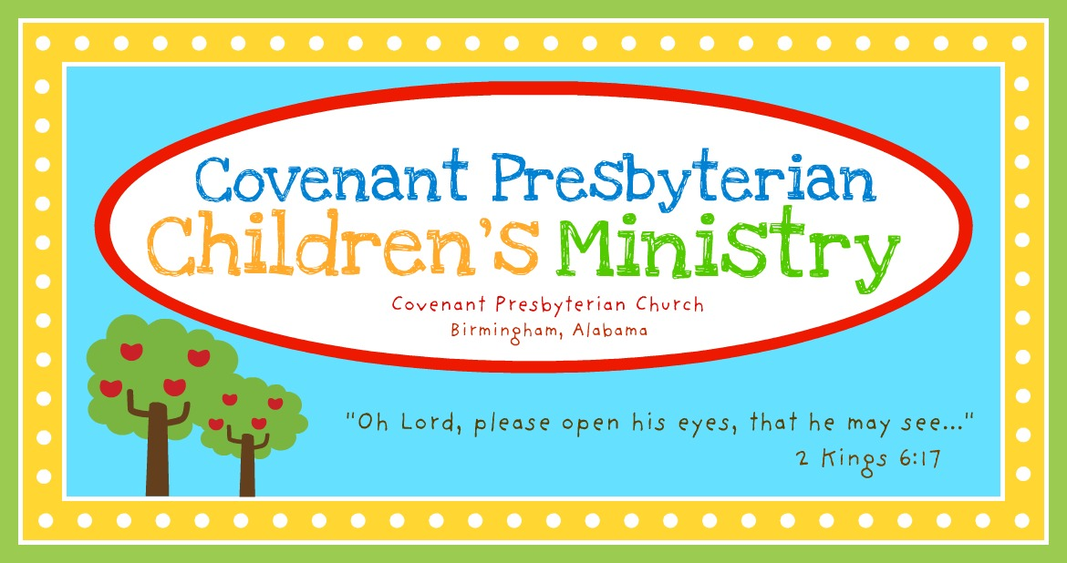 Covenant Presbyterian Children's Ministry