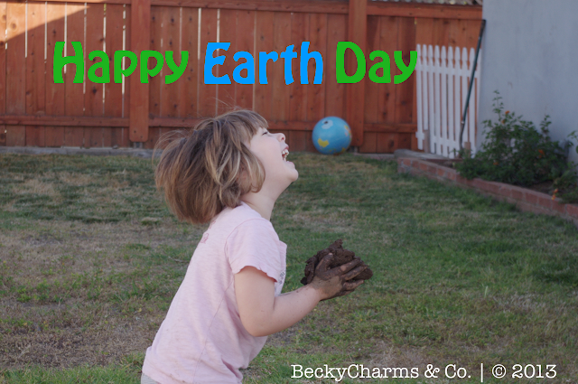 Happy Earth Day Dig Down and Get Dirty, 2013, beckycharms, Earth Day, earth friendly, Earth, San Diego, life, lifestyle, California, family, family fun,