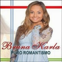 CD de -  Bruna Karla – Puro Romantismo