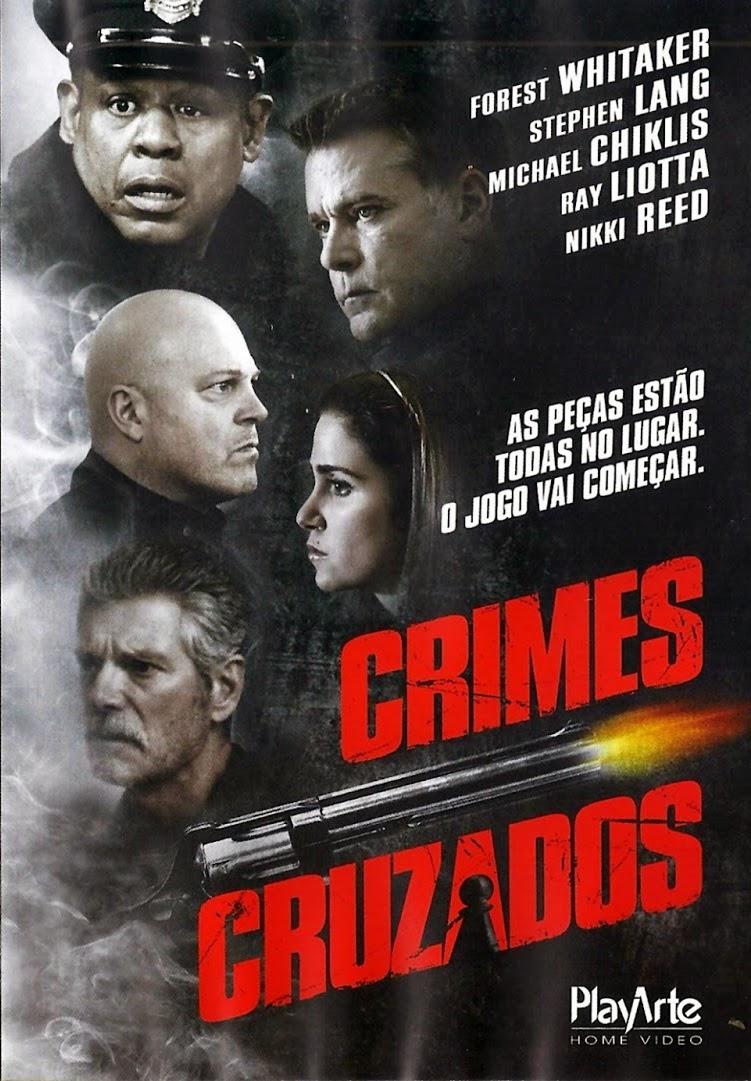 Crimes Cruzados – Dublado (2013)