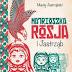MATRIOSZKA ROSJA I JASTRZĄB - MACIEJ JASTRZĘBSKI (2013)