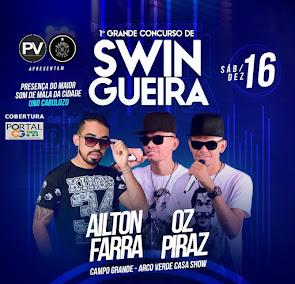 1° Concurso de Swingueira neste dia 16 de Dezembro no Arco Verde Casa Show em Campo Grande