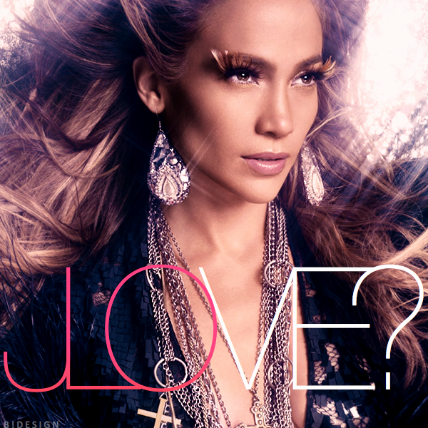 jennifer lopez love album track list. jennifer lopez love 2011